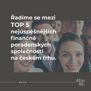 TOP 5 na českém trhu! To si zaslouží sdílení a díky hlavně našim klientům a spolupracovníkům. Jediná varianta, jak jít stále výš je #betterTogether 🤝. #4fin #finance #zapletSeS4fin